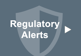 Regulatory Alerts