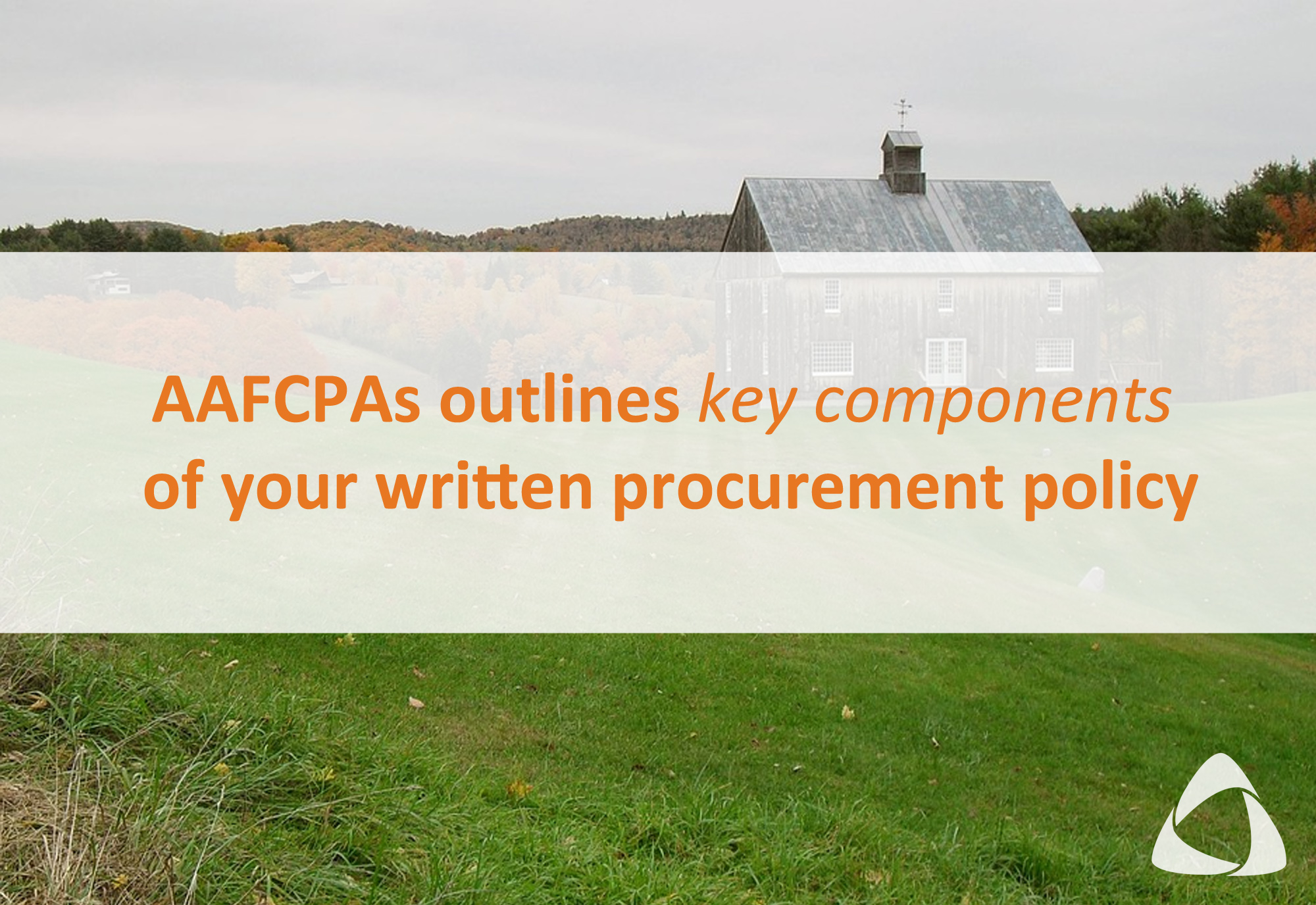 Outlines key components of your written procurement policy