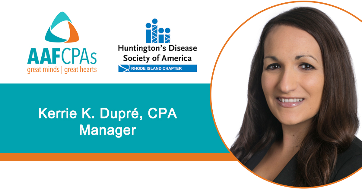 AAFCPAs' Kerrie Dupré to Serve as Board President of Huntington's Disease Society of America, RI Chapter