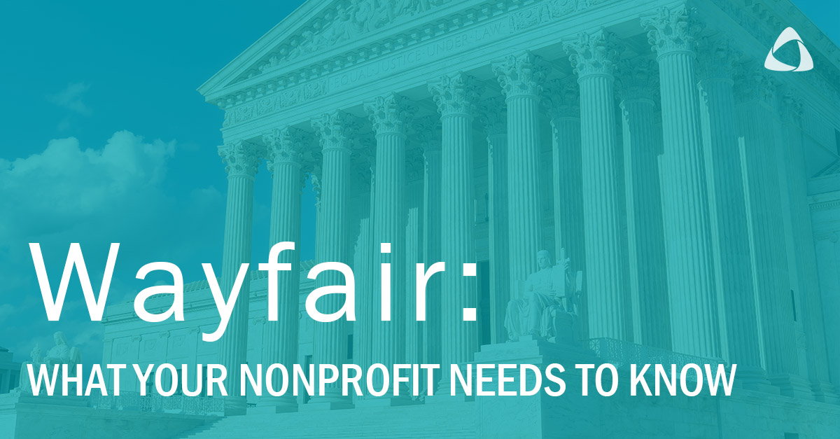 How the Wayfair Decision Impacts Nonprofits