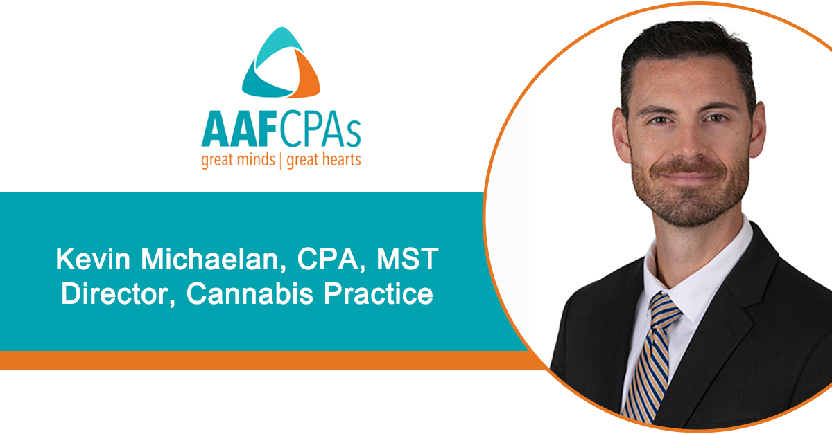 AAFCPAs Expands Cannabis Practice with the Addition of Kevin Michaelan, MST, CPA