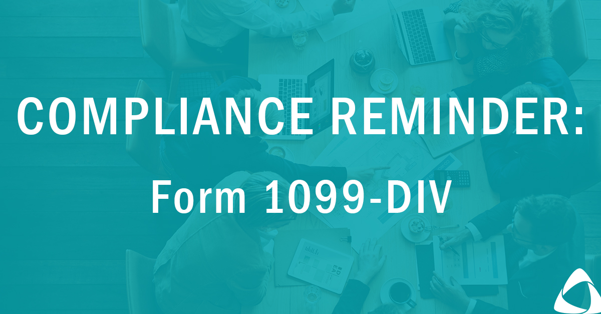 Form 1099-DIV Compliance Reminder & How to Determine Taxable Dividends