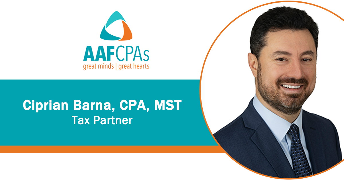 AAFCPAs Welcomes Ciprian Barna, CPA, MST as Partner in Business Tax Practice