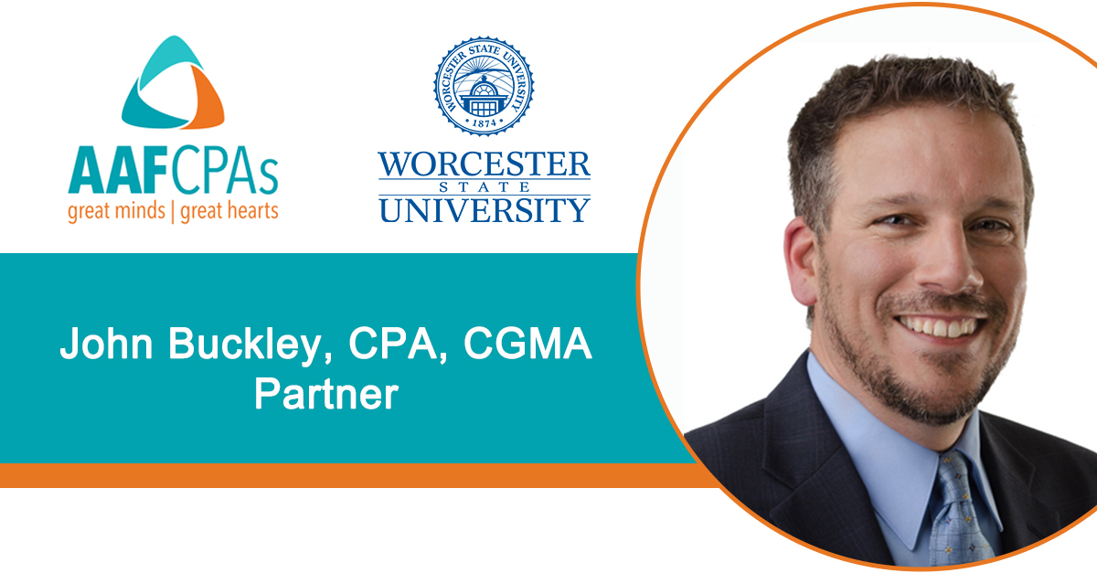 AAFCPAs' John Buckley to Serve on Board of Worcester State Foundation