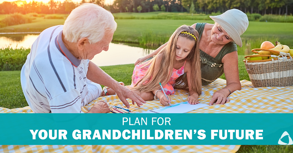 3 Ways to Plan for your Grandchildren's Financial Future